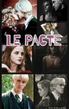 Le pacte (Dramione) by margauxdenoyelle14