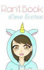Ran't Book D'une Licorne by Maumau972