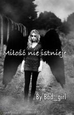 Miłość nie istnieje by AngelFalen