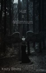 Half A Millennium {Being Published} by silver_storyteller