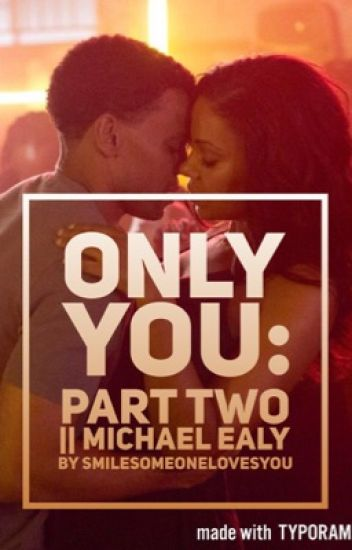 Only You| Part Two