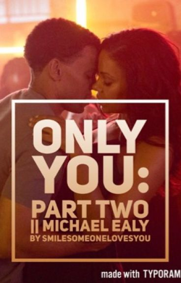 Only You Pt. Two