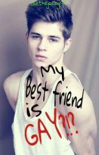 My Best Friend Is GAY?!? (boyxboy) by Taethejaebyrd