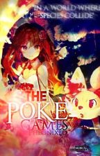 The PokèGames (A Pokèmon and Hunger Games Crossover) by Ambiguously