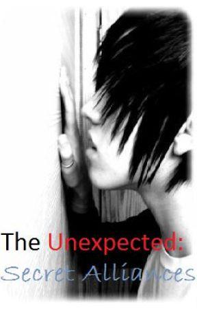 The Unexpected: Secret Alliances by XxBulletDreamsxX