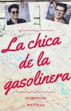 La Chica De La Gasolinera⛽{GMLRS} #PAnvi by jdomsogni