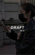 Draft || Vmin #Wattys2017 by Hoe-bi