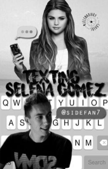 Texting Selena Gomez {Selena Gomez/ Simon Minter FF}