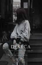Desyca by kiranada