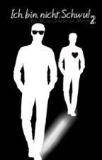 Ich.bin.nicht.Schwul | Band 2 by buecherwurm9