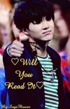 ♡  Will You Read It ? ♡ by SugaFlower