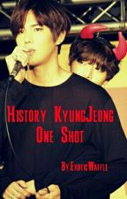 History KyungJeong One Shot by FinnishKpopLover
