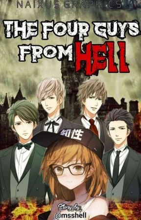 The Four Guys from Hell (SOON TO BE PUBLISH UNDER LIFEBOOKS) by Msshell