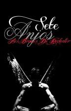 Sete anjos - Aos Braços Do Redentor by Manuvictor