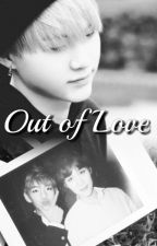 Out of Love [TaeGi] by Remisagi