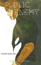 Public Enemy (Loki's Daughter Fanfiction) by Captain_Crybaby