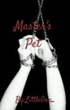 Master's Pet (BoyxBoy) by Gandiiee