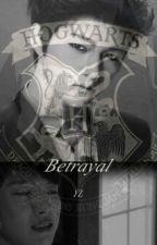 Betrayal ∞ [MyungYeol.♡] by YL_Jin