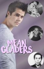 mean gladers ⇒ the maze runner au by stilestastic