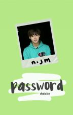 password 。 [hiatus] by sparklejihoon