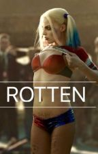 Rotten ||Harley Quinn by PoisonXIvy_Red
