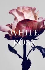 """""""WHITE ROSE"""" - Game of Thrones Fanfiction by Calvinmybackpack"""