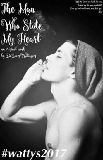 [COMPLETED ] The Man Who Stole My Heart ( #WATTYS2017)