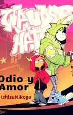 Odio Y Amor (OdionxWander) Fanfic by IshisuNikoga
