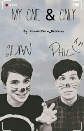 My One & Only {Phan}  by FantasticlyBi