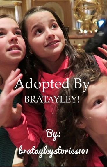 Adopted By Bratayley (COMPLETED)