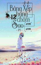 Xếp Hạng 12 Chòm Sao ( Phần 1) by ngocnguyen2006