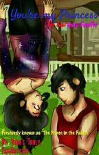 """You're My Princess """"Aarmau FanFic"""" (The Prince in the Palace) by Guyzers"""
