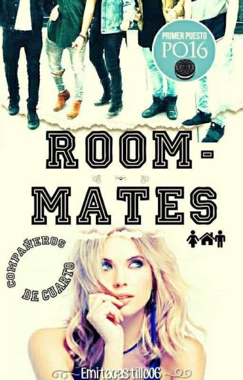 Roommates © [Terminada] #Wattys2017