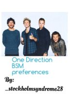 One Direction BSM preferences  by _stockholmsyndrome28