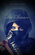 The Assassin by Not_Machine_Washable