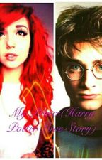 My Prince(Harry Potter Love Story) by fennville