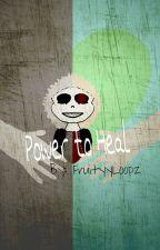 Power to Heal (Underfell!Sans X Reader) by MonikaSenpai