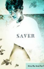SAVER - SHOWKI FanFic by HyeRimSong