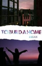 To Build A Home [Narry Storan] by nightmemories_