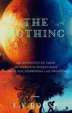 THE NOTHING by E_V_Rouse