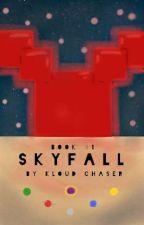 Skyfall [ORIGINAL SKYDOESMC/MCYT AU] [REWRITTEN] by Casnikk