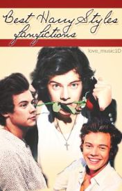 Best HarryStyles Fanfictions. by love_music1D