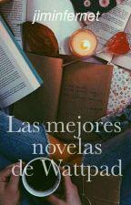 Las MEJORES novelas de WATTPAD by _WeAreDisaster_
