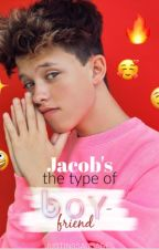 Jacob's the type of Boyfriend. by watchasay-newt