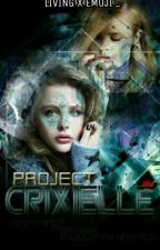 Project: Crixielle (Completed) by aaliyahbaldio