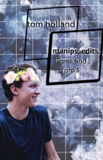 tom holland manips/icons/pfp's