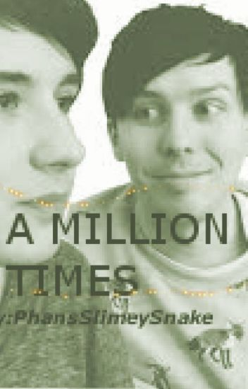 A Million Times // Phan