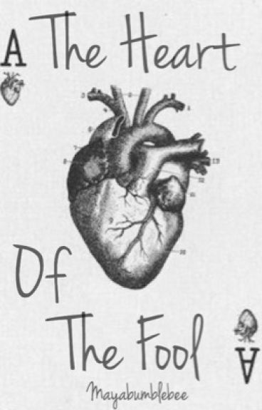 The Heart of the Fool  (sequel to The Fools Game)