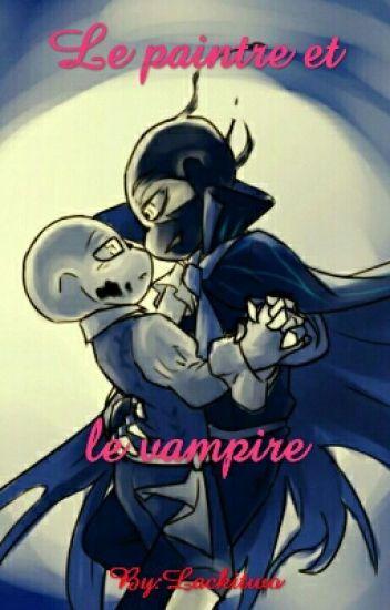 Le Peintre Et Le Vampire (Fallacy X Encre)