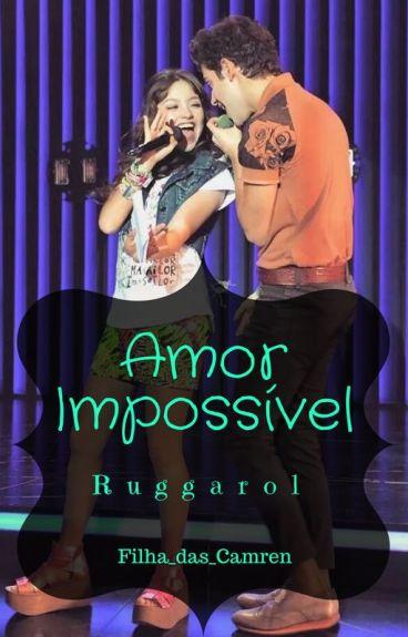 Amor Impossivel // Ruggarol